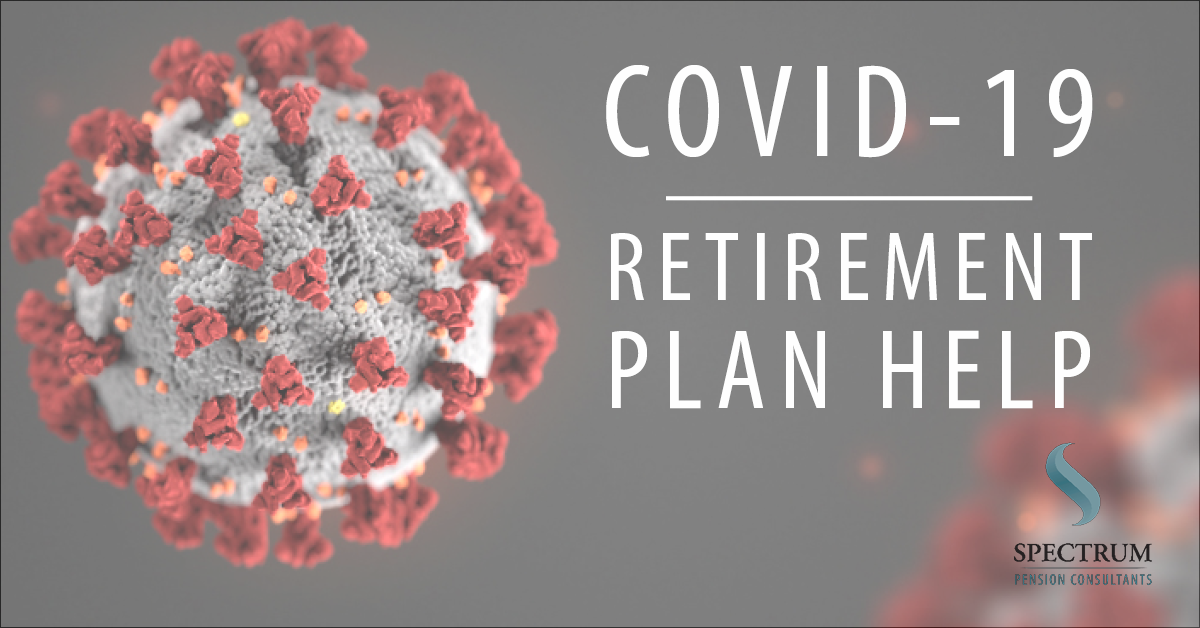 COVID-19 Retirement Plan Help